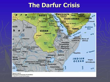 The Darfur Crisis.  animosity between southern and northern Sudan is deeply rooted in the past  for thousands of years the South was raided for slaves.