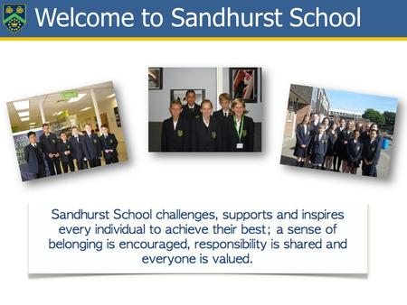 Welcome to Sandhurst School. Student Council DMS.