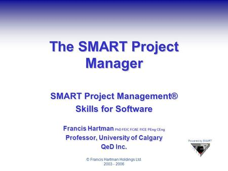 The SMART Project Manager