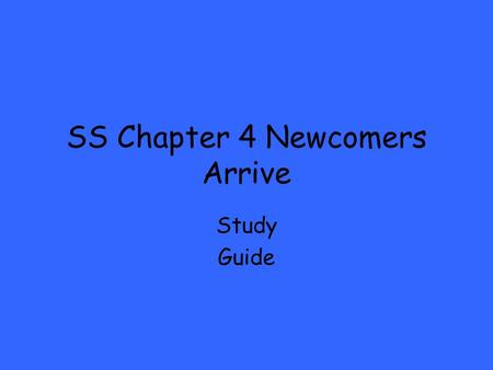 SS Chapter 4 Newcomers Arrive Study Guide. Vocabulary Terms Colonya settlement ruled by another country Expedition journey made for a special reason Missions.