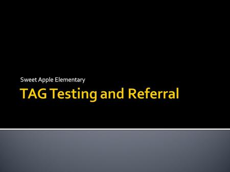 TAG Testing and Referral