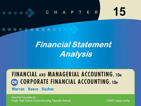 11-115-1 Financial Statement Analysis 15. 11-215-2 Learning Objective 1 3-1 Describe the nature of the adjusting process. Learning Objective 1 3-1 Describe.