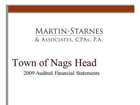Town of Nags Head 2009 Audited Financial Statements.