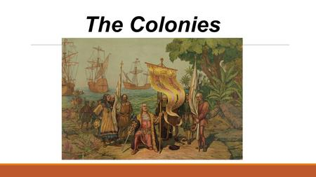 The Colonies. The Council of the Indies Set up in Spain Viceroys Ruled in the colonies In the King's name in each district Advisory councils and lesser.