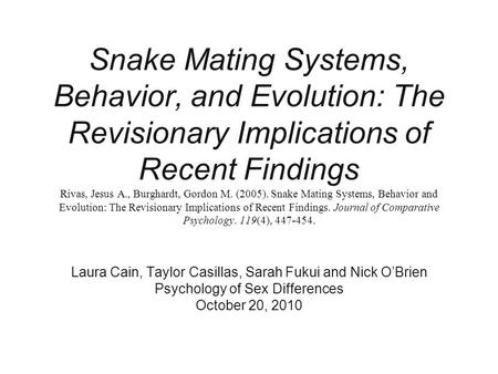 Snake Mating Systems, Behavior, and Evolution: The Revisionary Implications of Recent Findings Rivas, Jesus A., Burghardt, Gordon M. (2005). Snake Mating.