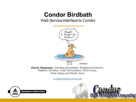Condor Birdbath Web Service interface to Condor