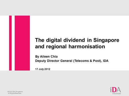 The digital dividend in Singapore and regional harmonisation
