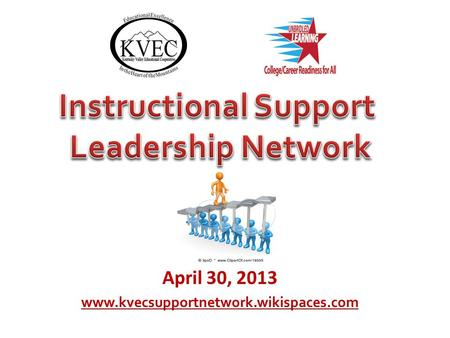 April 30, 2013 www.kvecsupportnetwork.wikispaces.com.