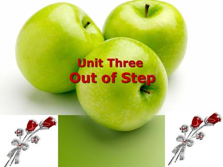 Unit Three Out of Step. Contents A. Text one I. Pre-readingI. Pre-reading: (I). Warm-up questions (II). Background information II. While-reading: Text.