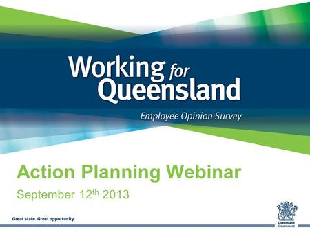 Action Planning Webinar September 12 th 2013. Your speaker today Matt Roddan Director, Employee Research ORC International.