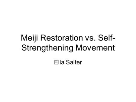 Meiji Restoration vs. Self-Strengthening Movement