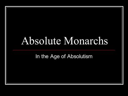 In the Age of Absolutism