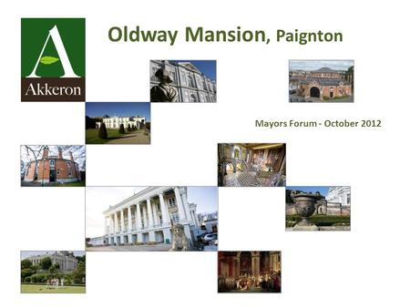 Oldway Mansion, Paignton Mayors Forum - October 2012.