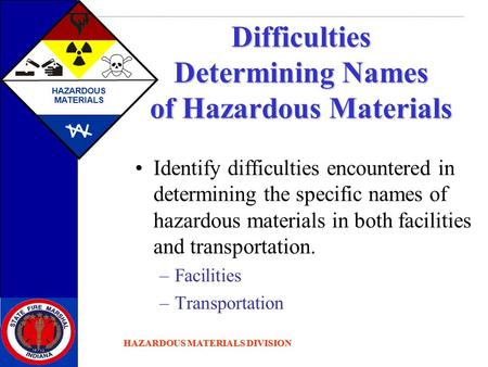 Difficulties Determining Names of Hazardous Materials
