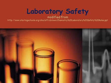 Laboratory Safety modified from