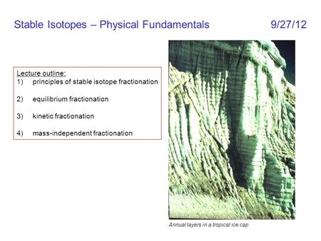 Stable Isotopes – Physical Fundamentals 9/27/12