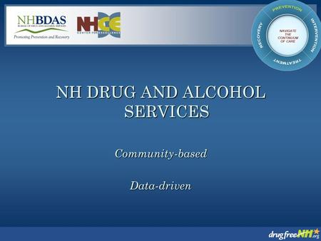 NH DRUG AND ALCOHOL SERVICES Community-basedData-driven.