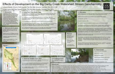 1. Introduction The Big Darby Creek is categorized as a national scenic river with an array of biological species. Since this is one of the last pristine.