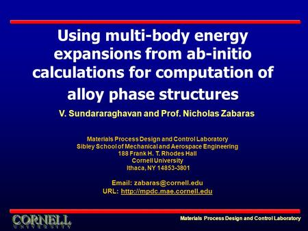 Materials Process Design and Control Laboratory Using multi-body energy expansions from ab-initio calculations for computation of alloy phase structures.