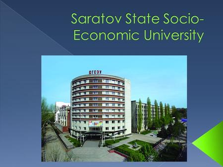  The university was founded in 1931 as the Saratov financial and economic institute.  In 1938 it is renamed into the Saratov credit and economic institute.