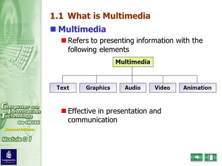 1.1 What is Multimedia Multimedia