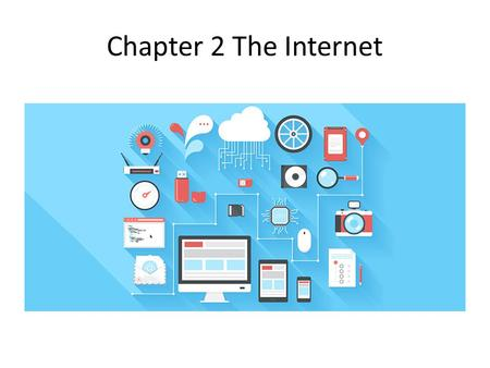 Chapter 2 The Internet. Evolution of the Internet History of the internet.