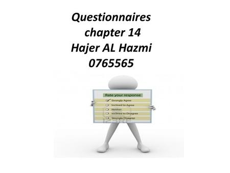 Questionnaires chapter 14 Hajer AL Hazmi 0765565.