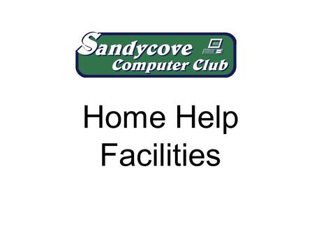 Home Help Facilities. How to contact us. What we do. What we don't do. What we have done.