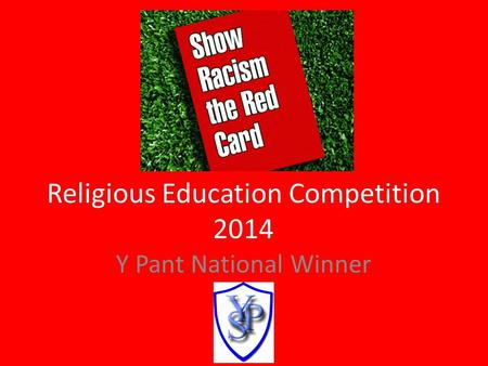 Religious Education Competition 2014 Y Pant National Winner.