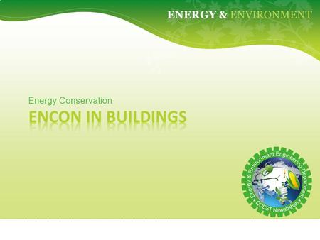 GREEN FIEND ENERGY & ENVIRONMENT Energy Conservation.