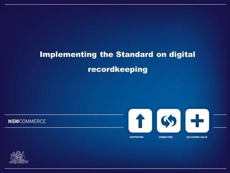 Implementing the Standard on digital recordkeeping.
