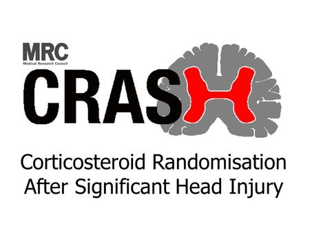 Corticosteroid Randomisation After Significant Head Injury.