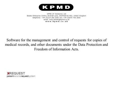 Title Page KPMD (IT Solutions) Ltd Blades Enterprise Centre, Bramall Lane, Sheffield S2 4SU, United Kingdom telephone: +44 (0)114 292 2292 fax: +44 (0)870.