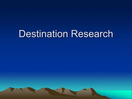 Destination Research. Revision - Elements of a Tour Transportation Lodging Dining Sightseeing/guide service Attractions Shopping.