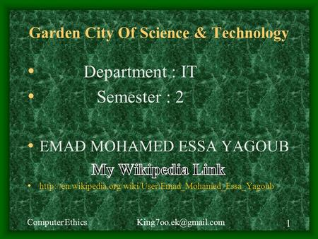Garden City Of Science & Technology Computer Ethics 1