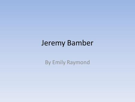 Jeremy Bamber By Emily Raymond. On August 7, 1985, Jeremy Bamber's father, mother, sister, and his sister's two six year old sons were found dead in his.