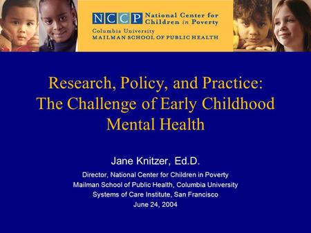 promoting good early childhood mental health Information about children's mental health provided by the centers for disease control and prevention mental health in childhood means reaching.