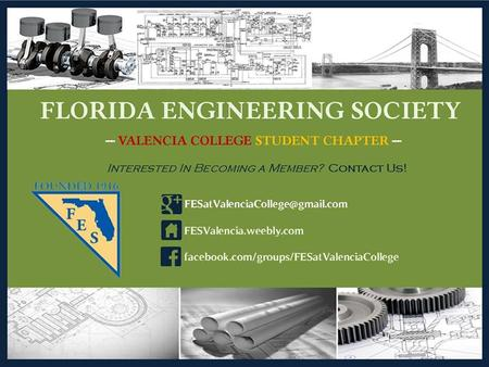 November 12 th, 2013 Student Development Club Packet Requires name, VID, and signatures of all students that are a part of Florida Engineering Society.