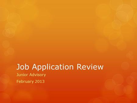 Job Application Review Junior Advisory February 2013.