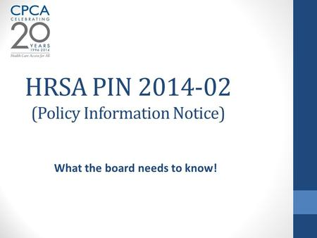 HRSA PIN (Policy Information Notice)