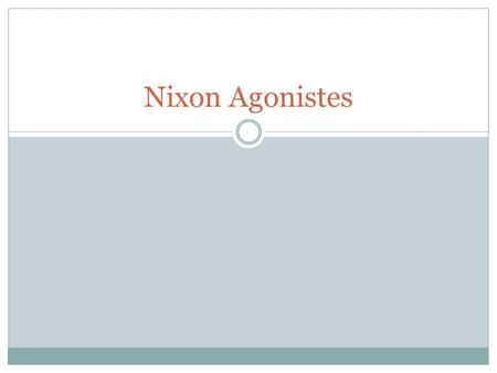 Nixon Agonistes. Focus Question: When, if ever, should a president be impeached?
