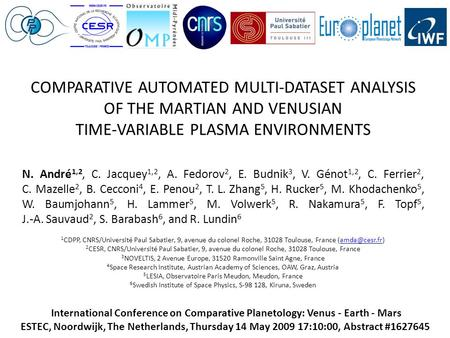 International Conference on Comparative Planetology: Venus - Earth - Mars ESTEC, Noordwijk, The Netherlands, Thursday 14 May 2009 17:10:00, Abstract #1627645.
