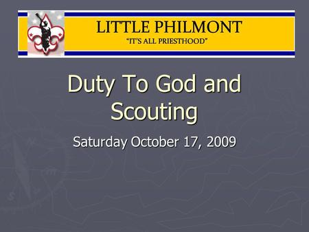 Duty To God and Scouting Saturday October 17, 2009.