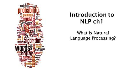 Introduction to NLP ch1 What is Natural Language Processing?