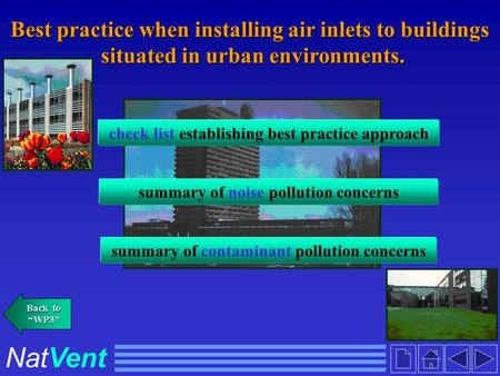 NatVent Best practice when installing air inlets to buildings situated in urban environments. situated in urban environments. check list establishing best.