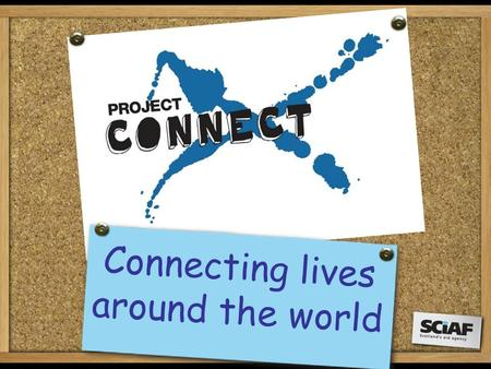 Connecting lives around the world. With our help, SCIAF works in 16 countries in Africa, Asia and Latin America, including Burundi, India and Nicaragua.