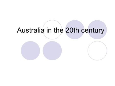 Australia in the 20th century. The Commonwealth of Australia In 1901, the six colonies of Australia adopted a federal constitution and became a self-governing.