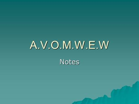 A.V.O.M.W.E.W Notes. A.V.O.M.W.E.W  Written in 1968, ''Un señor muy viejo con alas enormes (A Very Old Man with Enormous Wings'') is typical of a style.