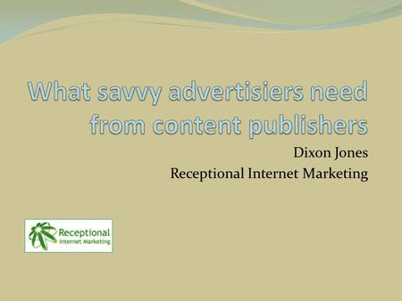 Dixon Jones Receptional Internet Marketing. WWW: Machine or Alive?