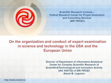 On the organization and conduct of expert examination in science and technology in the USA and the European Union  Scientific Research.